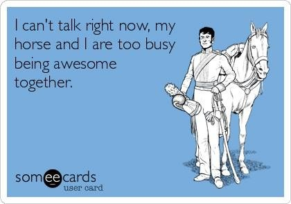 I slept on the couch the last time I said this to my husband. It's not my fault he called while I was at a horse show.